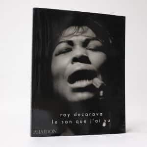 Roy Decarava - Le son que j'ai vu
